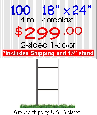 100 18x24 signs